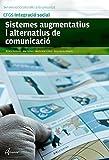 SISTEMES AUGMENTATITUS I ALTERNATIUS DE COMUNICACIÓ (CFGS INTEGRACIÓ SOCIAL)