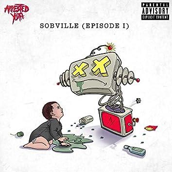 Sobville (Episode I)