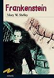 Frankenstein (CLÁSICOS - Tus Libros-Selección nº 5)