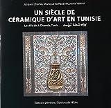Un siècle de céramique d'art en Tunisie : Les fils de J. Chemla, Tunis
