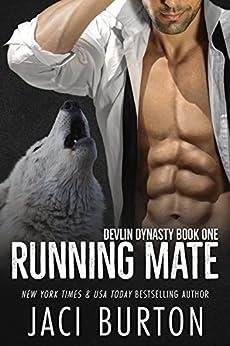 Running Mate (Devlin Dynasty Book 1) by [Jaci Burton]