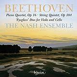Beethoven: Klavierquartett Op.16 / Streichquintett Op.104 / u.a. - the Nash Ensemble