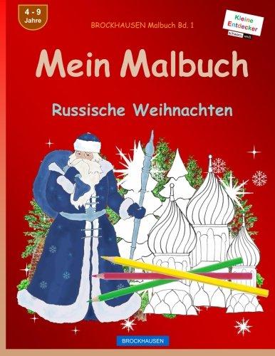 BROCKHAUSEN Malbuch Bd. 1 - Mein Malbuch: Russische Weihnachten