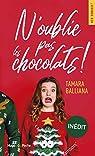 N'oublie pas les chocolats par Balliana