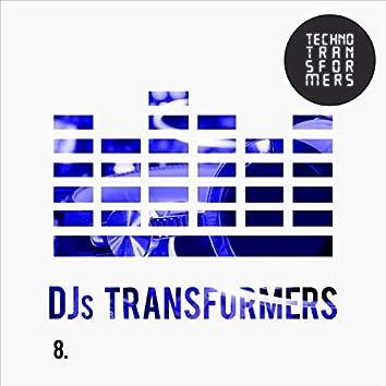 DJS Transformers 8
