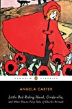 Little Red Riding Hood, Cinderella, and Other Classic Fairy Tales of Charles Perrault (Penguin Classics)