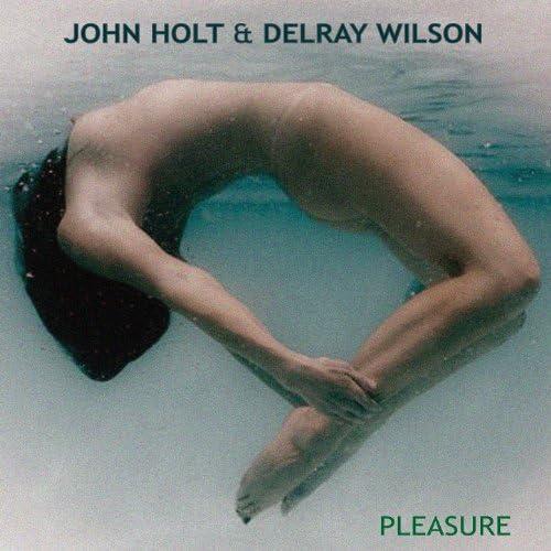 John Holt, Delray Wilson