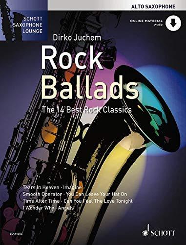 Rock Ballads: Die 14 besten Rockklassiker. Alt-Saxophon. (Schott Saxophone Lounge)