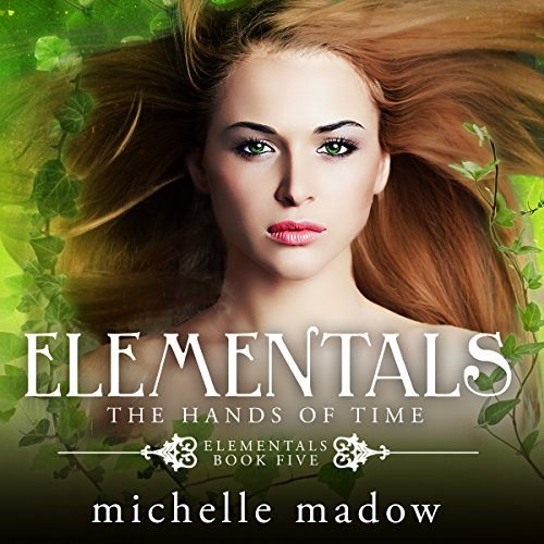 Elementals 5: The Hands of Time audiobook cover art