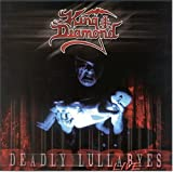 King Diamond: Deadly Lullabyes [Live] (Audio CD (Live))