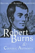 Robert Burns and Cultural Authority