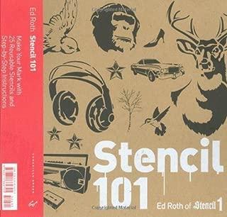 Stencil 101 by Ed Roth (Nov 10 2008)