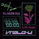 À L'heure Pile (feat. Pol Paraíso)