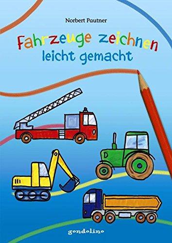 Fahrzeuge zeichnen – leicht gemacht: Zeichnen lernen leicht gemacht für nur 3,95 €. Für Kinder ab 4 Jahre.