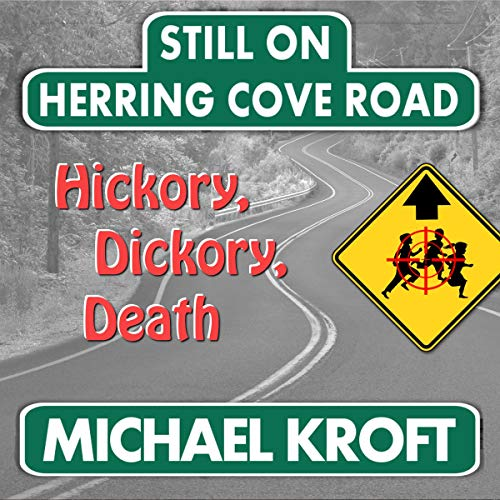 Still on Herring Cove Road: Hickory, Dickory, Death audiobook cover art