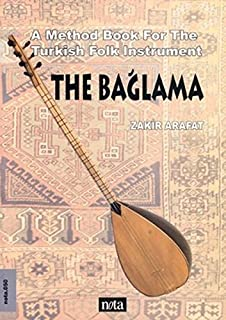 The Baglama   A Method Book For The Turkish String Instrument Baglama Saz