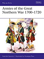 Armies of the Great Northern War, 1700-1720 (Men-at-Arms)