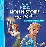 LA REINE DES NEIGES  - Mon Histoire du Soir - Le fantôme d'Arendelle - Disney: .