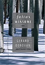 Julius Winsome: A Novel
