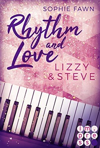 Rhythm and Love: Lizzy und Steve: New Adult Romance
