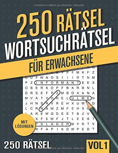 250 Wortsuchrätsel: Großer Rätselspaß für Senioren und Erwachsene mit 250 Buchstabenpuzzle - Band 1