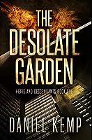 The Desolate Garden: Premium Hardcover Edition