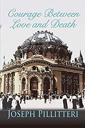 Courage Between Love and Death
