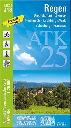 ATK25-J18 Regen (Amtliche Topographische Karte 1:25000): Bischofsmais, Zwiesel, Rinchnach, Kirchberg i.Wald, Schönberg, Frauenau (ATK25 Amtliche Topographische Karte 1:25000 Bayern)