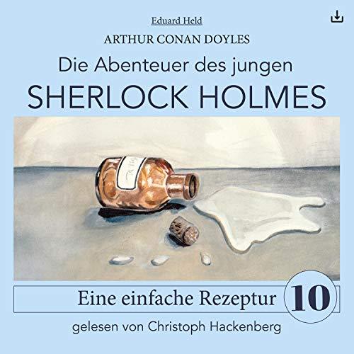 Sherlock Holmes - Eine einfache Rezeptur Titelbild