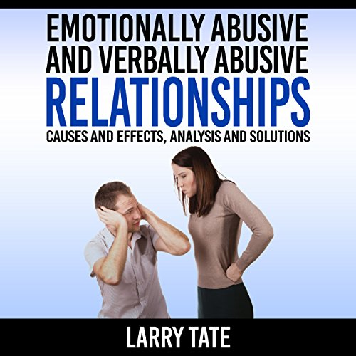 Emotionally Abusive and Verbally Abusive Relationships audiobook cover art