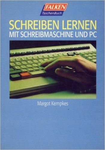 Schreiben lernen mit Schreibmaschine und PC ( 1996 )