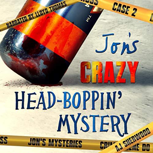 Jon's Crazy Head-Boppin' Case cover art
