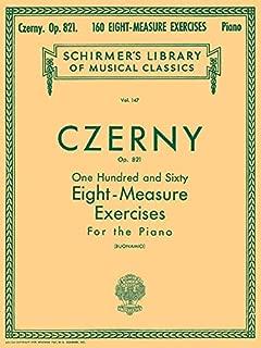 160 Eight-Measure Exercises, Op. 821: Schirmer Library of Classics Volume 147 Piano Technique