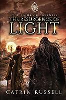 The Resurgence of Light (The Light of Darkness)