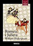 Romeu i Julieta (Llibres infantils i juvenils - Clàssics a mida)