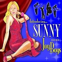 Introducing Sunny & Her Joy Boys by Sunny & Her Joy Boys (2009-03-24)