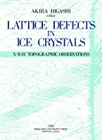 Lattice defects in ice crystals