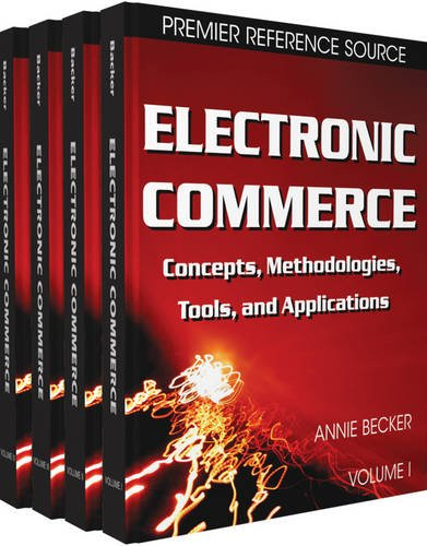 Compare Textbook Prices for Electronic Commerce: Concepts, Methodologies, Tools and Applications Illustrated Edition ISBN 9781599049434 by Annie Becker,Annie Becker