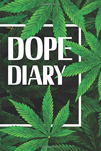 DOPE DIARY: Beautiful green cover,...
