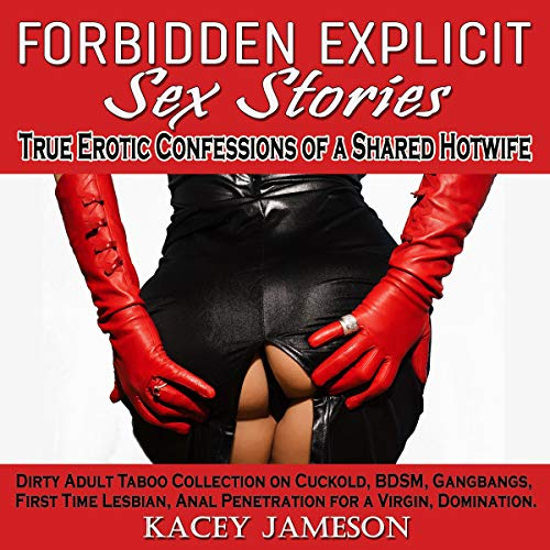 Forbidden Explicit Sex Stories: True Erotic Confessions of a Shared Hotwife Titelbild