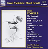 Maud Powell: The Complete Recordings 1904-17, Vol. 3 (2006-08-01)