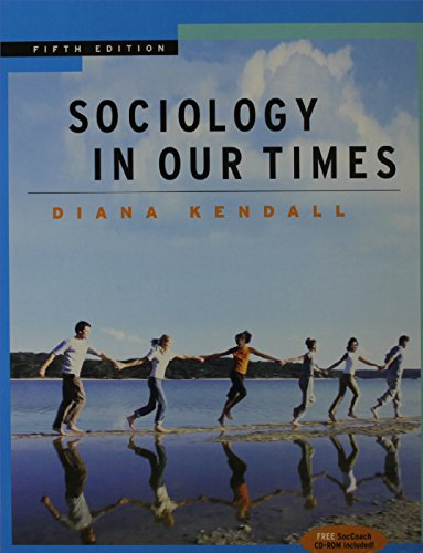 Sociology in Our Times, Revised (with CD-ROM and InfoTrac)