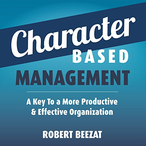 Character Based Management audiobook cover art