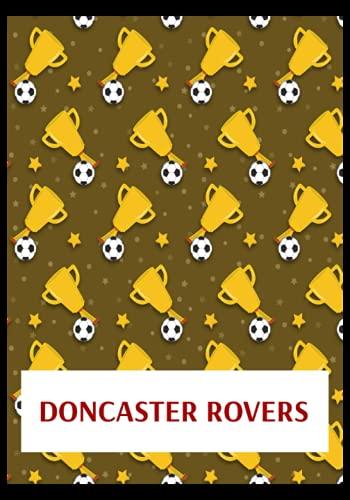 Doncaster Rovers: Gratitude Journal, Doncaster Rovers FC Personal Journal, Doncaster Rovers Football Club, Doncaster Rovers FC Diary, Doncaster Rovers FC Planner, Doncaster Rovers FC