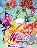 Winx Coloring Book: Beautiful Winx Club Coloring Pages The Ultimate Creative Coloring Books For Kids And Adults