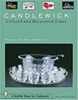 Candlewick: Colored and Decorated Lines