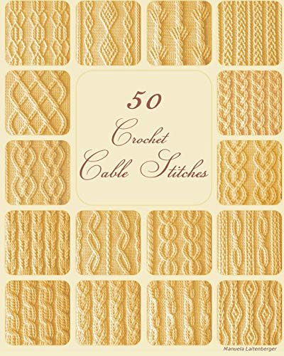 50 Crochet Cable Stitches (1)