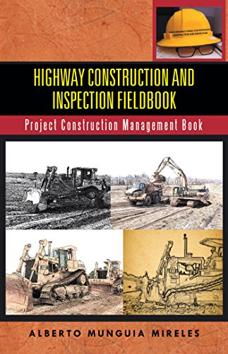Highway Construction and Inspection Fieldbook: Project Construction Management Book