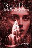 Blood Falls: An Inquisitor Damulis Novel (English Edition)