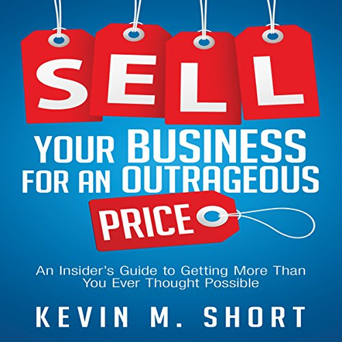 Sell Your Business for an Outrageous Price audiobook cover art